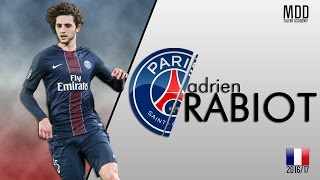 Adrien Rabiot | Paris Saint-Germain | Goals, Skills, Assists | 2016/17 - HD