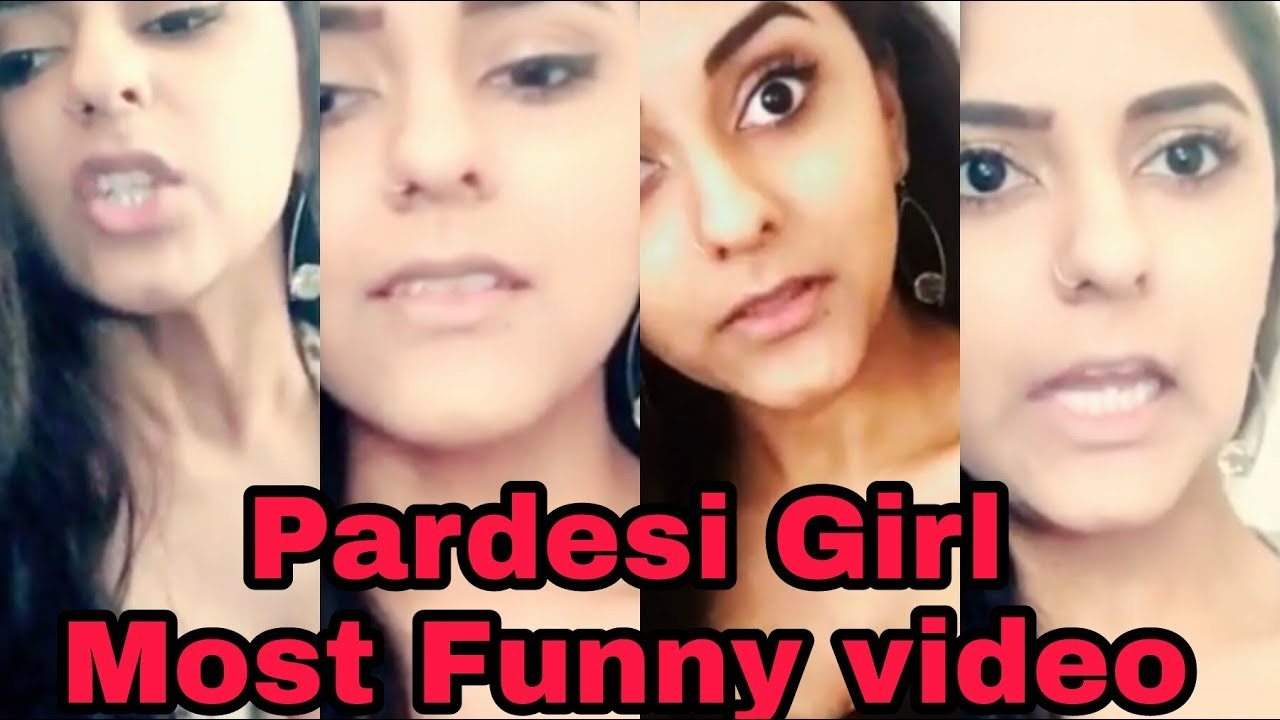 Download Pardesi Girl || Most Funny vide || And || Most Emotional video || Heavy Dose