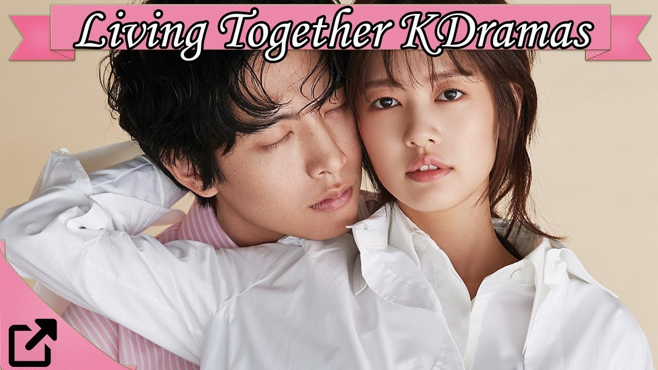Top Living Together Korean Dramas 2018