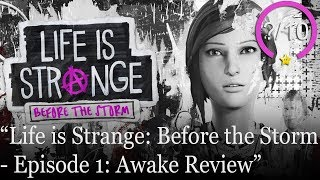 Life is Strange: Before the Storm Review - Episode 1: Awake (Video Game Video Review)