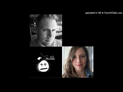Episode 30 with Jonathan and Jessica of Sick Pilgrim