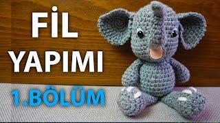 Fil Yapımı 1.Bölüm - Elephant Amigurumi  1