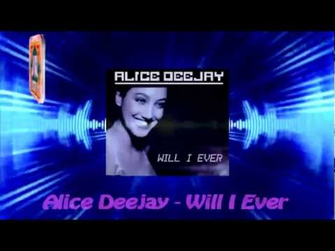 Alice Deejay - Will I Ever mp3