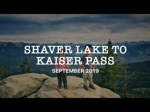 Shaver Lake, Huntington Lake and Kaiser Pass (September 2019)