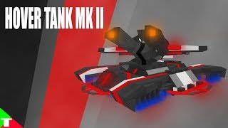 ROBLOX- Plane Crazy [Alpha] [Tutorial] Hover Tank MK II