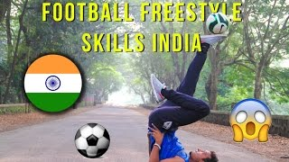 Football freestyle skills in india!