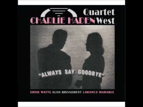 Charlie Haden's Quartet West - Our Spanish Love Song