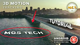 How to make 3D motion tracking in Android   kinemaster tutorial   2018