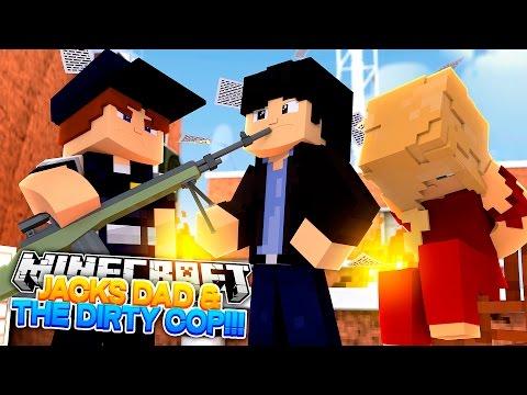 Minecraft Adventure - THE DIRTY COP IS JACKS DAD'S PARTNER!!!