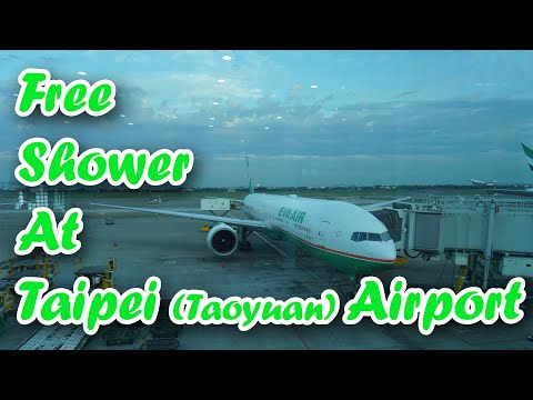 Free Taking Shower in Taipei Taoyuan Airport and BR205 Taipei to Bangkok Review