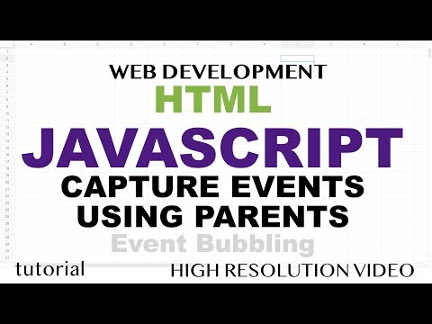 Detect Clicks Using Parent Elements - Event Bubbling - HTML5 & JavaScript - Part 10 thumbnail