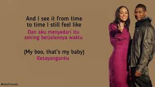 """Lyrics indonesia """"my boo""""(feat. alicia keys)[usher:]there's always that one personthat will have your heartyou never see it comingcause you're blinded..."""