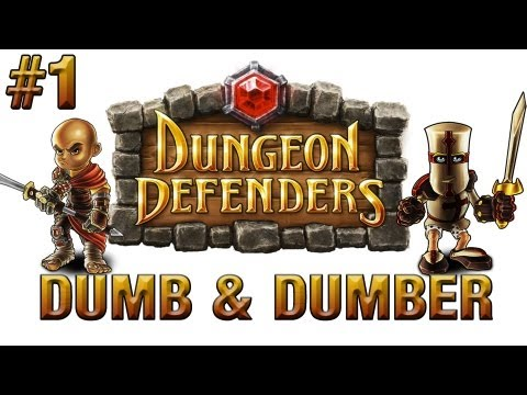 Dungeon Defenders | Ep.1, Dumb and Dumber