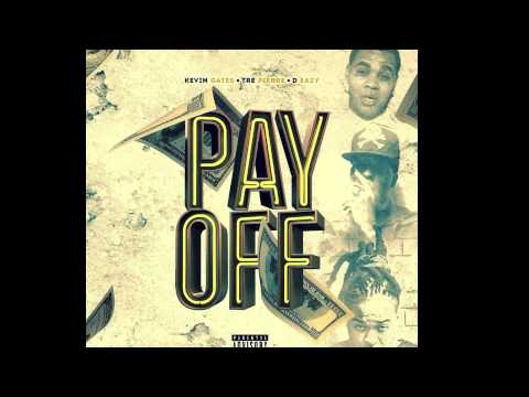 Kevin Gates Pay Off Youtube