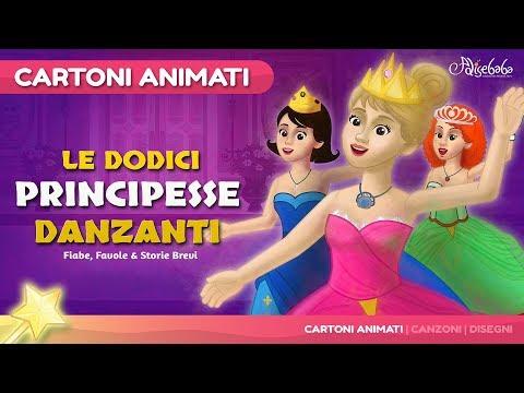 Le Dodici Principesse Danzanti 💃- Favole e Cartoni Animati Italiano - Storia e Canzoni per Bambini