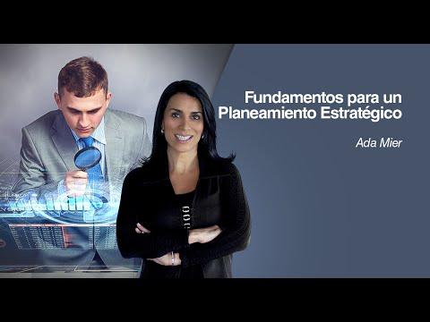 Fundamentos para un Planeamiento estratégico por Ada Mier