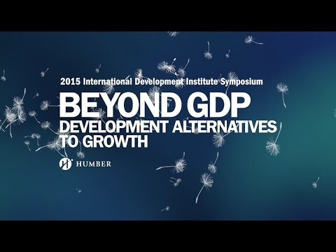 Humber IDI Symposium 2015 - Beyond GDP