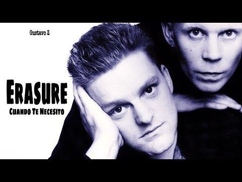 Erasure - When I Need You (Cuando Te Necesito) Subtitulado - Gustavo Z