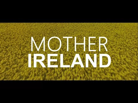 Mother Ireland.