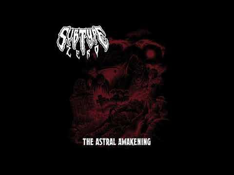 Subtype Zero - The Astral Awakening (Full Album, 2018)