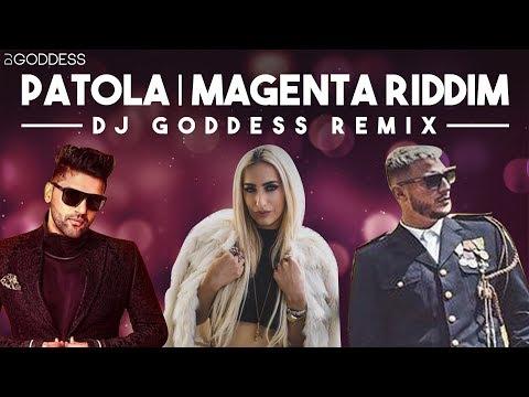 Patola x Magenta Riddim | Guru Randhawa | DJ Snake | DJ Goddess Remix