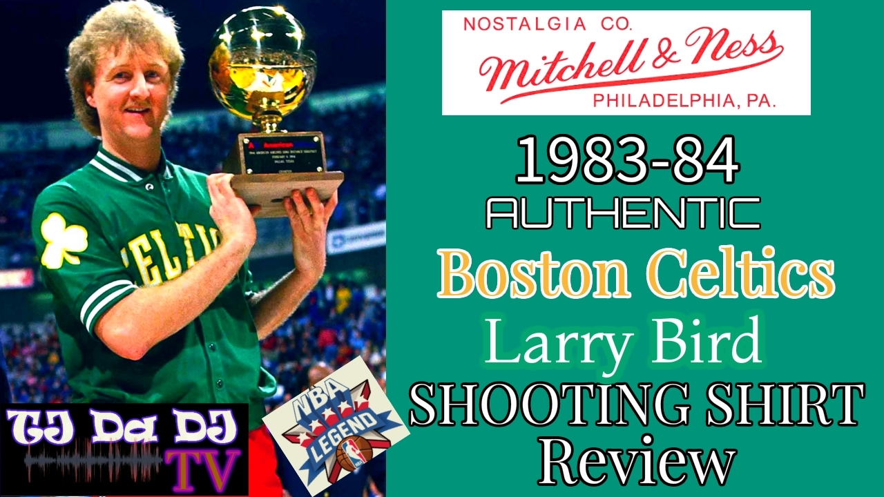 huge discount 7b172 2cf01 Mitchell & Ness 1984 Larry Bird Authentic Shooting Shirt Review | All Star  Weekend Edition