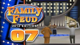 Family Feud: 2012 Edition - Part 07 (5-Player)