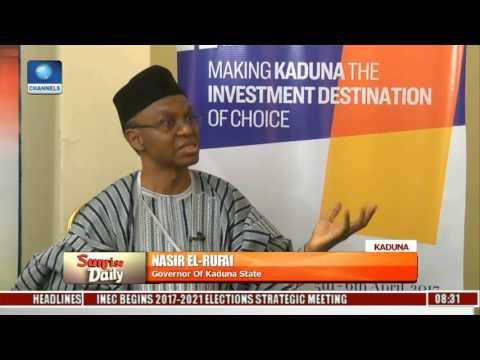 Kaduna Investment Summit Will Present Government's Scorecard -- El-Rufai Pt 2
