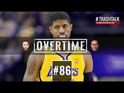 Paul George : bye bye Pacers, coucou Lakers ? Overtime de l'Apéro TrashTalk
