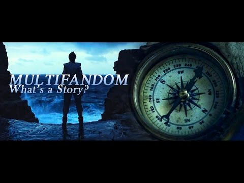Multifandom -What's a Story?-
