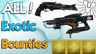 Destiny: How to Get & Complete All Exotic Weapon Bounties! (Destiny Exotic Weapons)