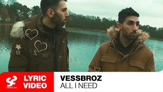 Смотреть клип Vessbroz Ft. David Shane - All I Need