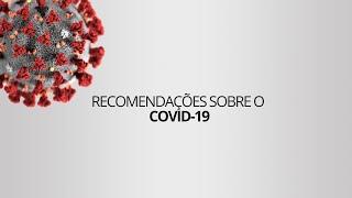 Recomendações: Covid-19