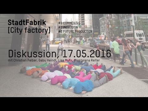 Commoning: Die Diskussion | StadtFabrik