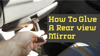 How to glue a rearview mirror