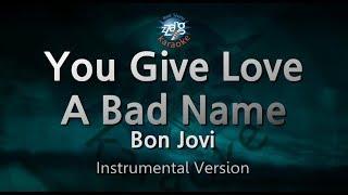 Bon Jovi-You Give Love A Bad Name (-1key) (MR) (Instrumental Version) [ZZang KARAOKE]