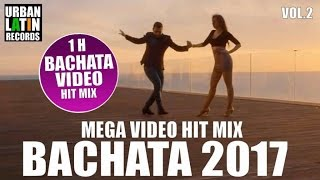 BACHATA 2017 ► BACHATA MIX 2017 VOL.2 ► LATIN HITS 2017 ► GRUPO EXTRA, ROMEO SANTOS, PRINCE ROYCE
