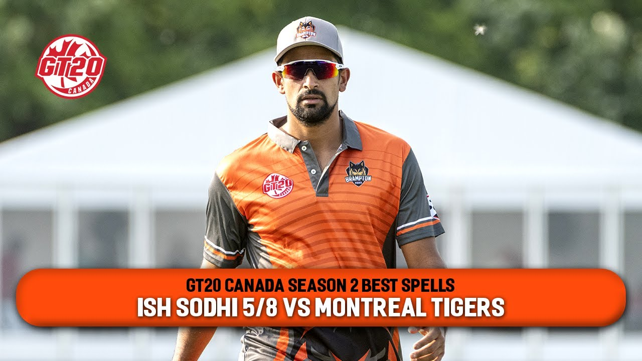 GT20 Canada Season 2 Best Spells | Ish Sodhi (5/8) vs Montreal Tigers