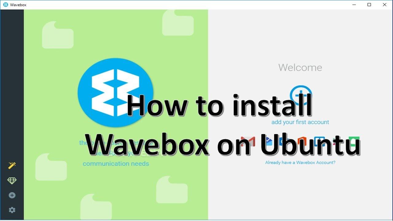 How to install Wavebox on Ubuntu