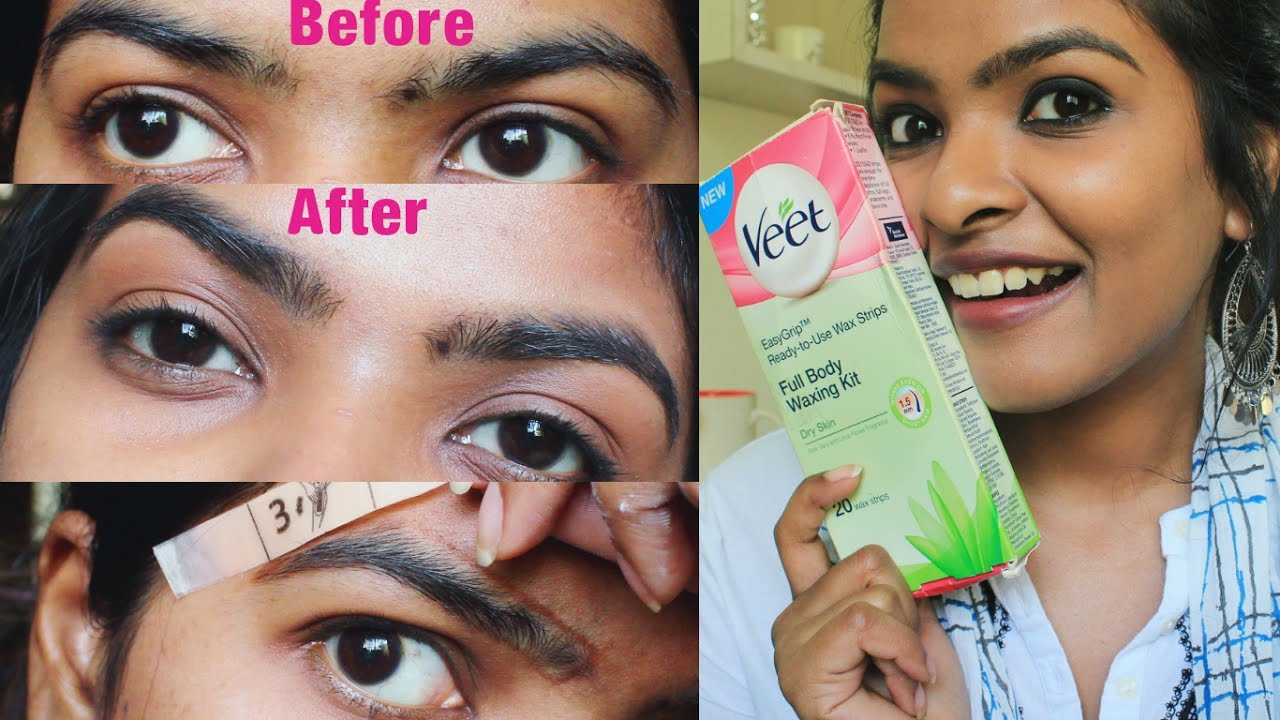 How To Wax Your Eyebrows At Home Use Veet Wax Strips To Wax