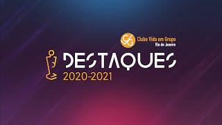 Destaques 2020-2021 CVG-RJ