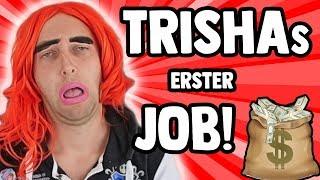 Trisha MUSS Arbeiten⚙💰 | Freshtorge