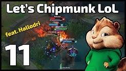 Schelle Fielmann | Let's Chipmunk League of Legends | 11