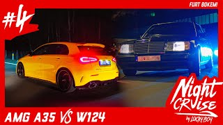 Mercedes-AMG A35 vs Mercedes-W124  | Night Cruise #4