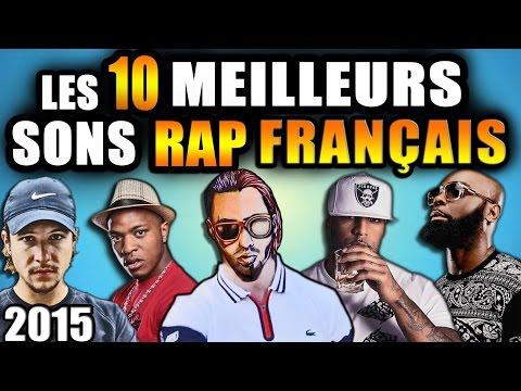 TOP 10 Meilleurs sons rap Français de 2015