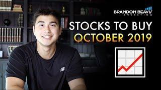 3 Stocks To Buy In October 2019