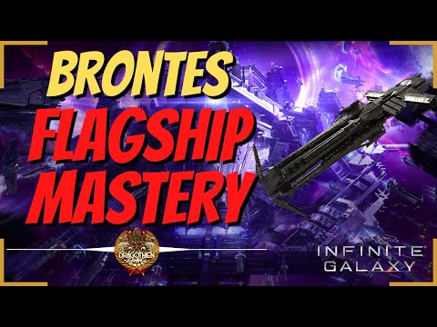 Flagship Mastery Guide - Brontes - Infinite Galaxy