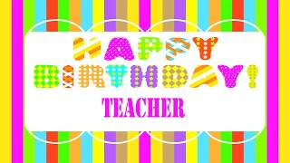 Teacher   Wishes & Mensajes - Happy Birthday