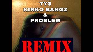 Mila J Ft Ty Dolla $ign, Kirko Bangz & Problem Smoke, Drink, Break-up Remix