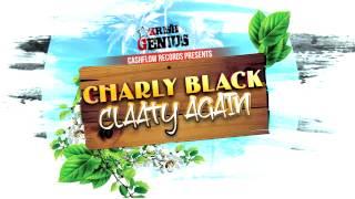 Charly Black - Claaty Again [Sun Tan Riddim] May 2012